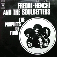 Freddi / Henchi And The Soul Setters Freddy Henchi & The Soulsetters Um Um Um Um Um Um / Come Down